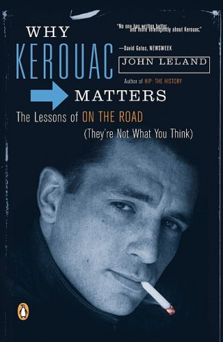 14_Why Kerouac Matters