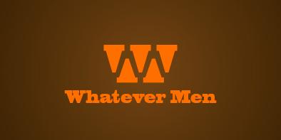 29_Whatever Men