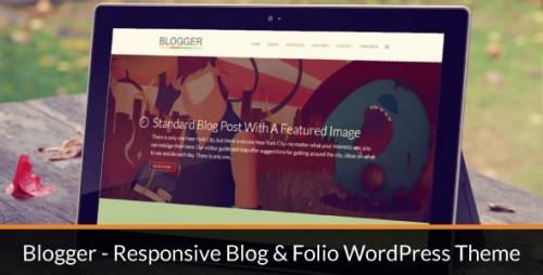 Blogger - Responsive Blog & Folio WordPress Theme