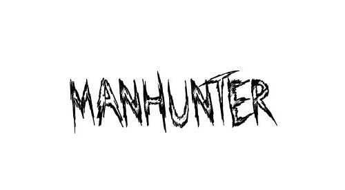 Manhunter Font