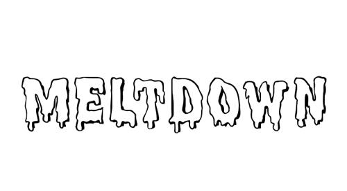 Meltdown MF Font