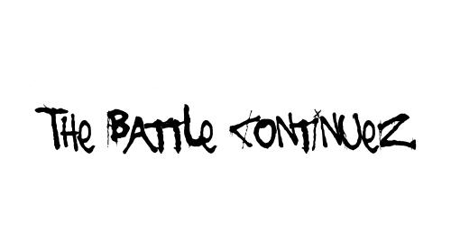 The Battle Continuez Font