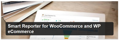 Smart Reporter for WooCommerce and WP eCommerce